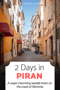 2 days in Piran