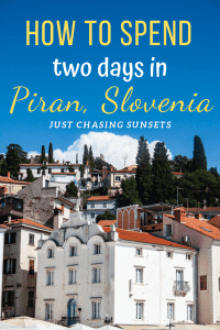 things to do in Piran with two days