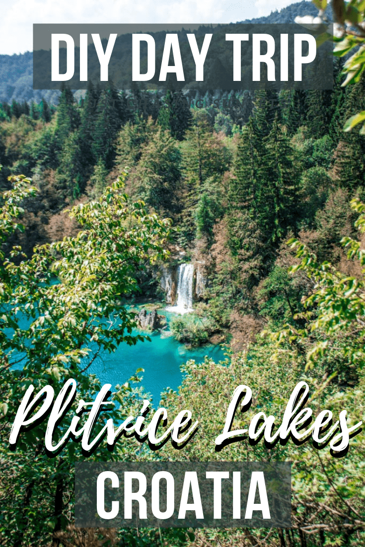 DIY a Day Trip to Plitvice Lakes National Parl