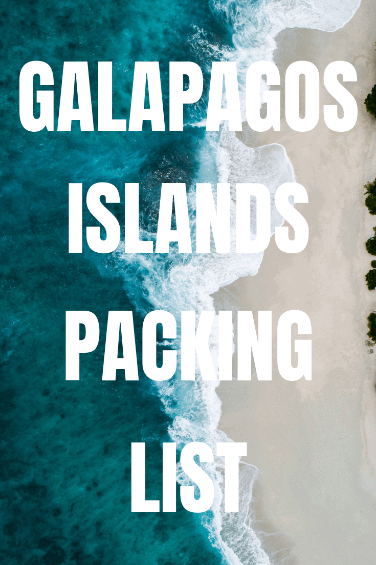 Galapagos Islands Packing List