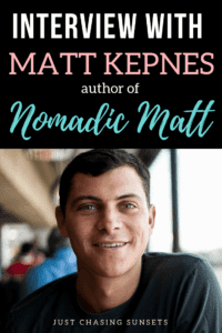 Interview with Matt Kepnes author of Nomadic Matt
