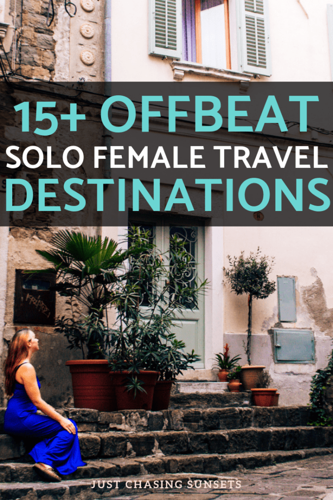 15+ off beat solo female travel destinations