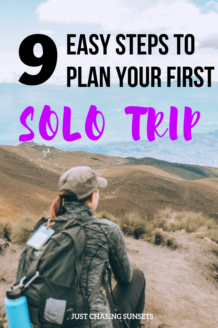 9 easy steps to plan your first solo trip