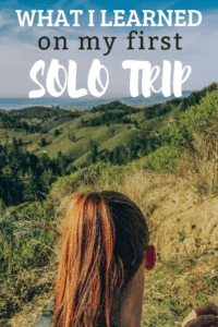 what i learned on my first solo trip