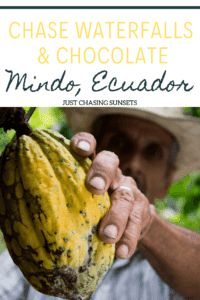 waterfalls and chocolate in mindo, ecuador