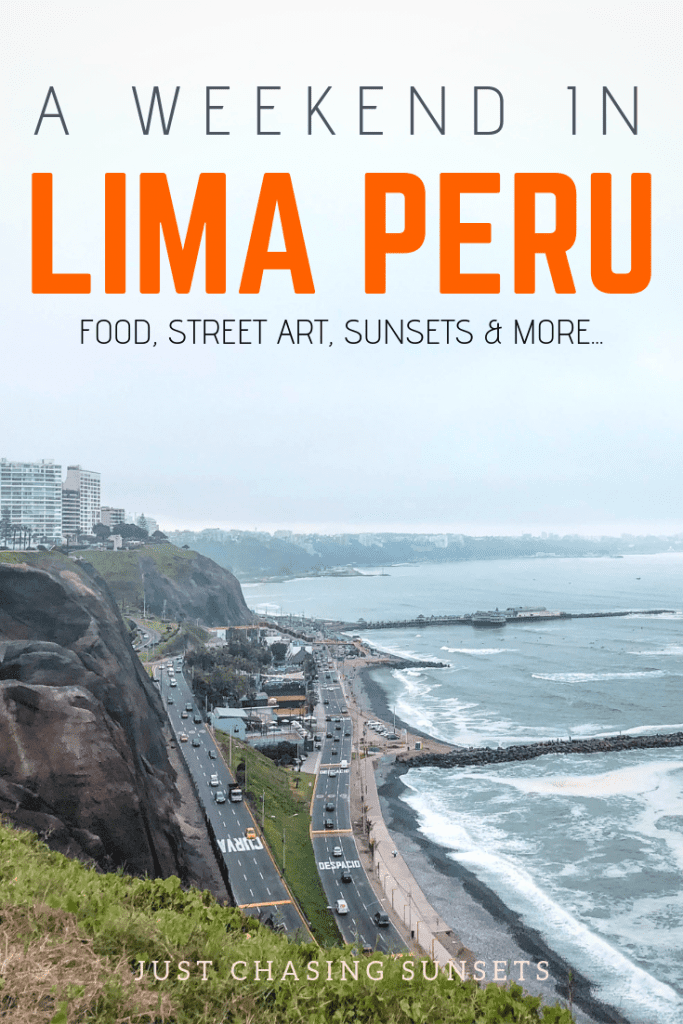 Spend a weekend in Lima, Peru