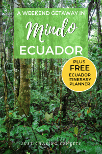 travel to Mindo cloud forest, ecuador