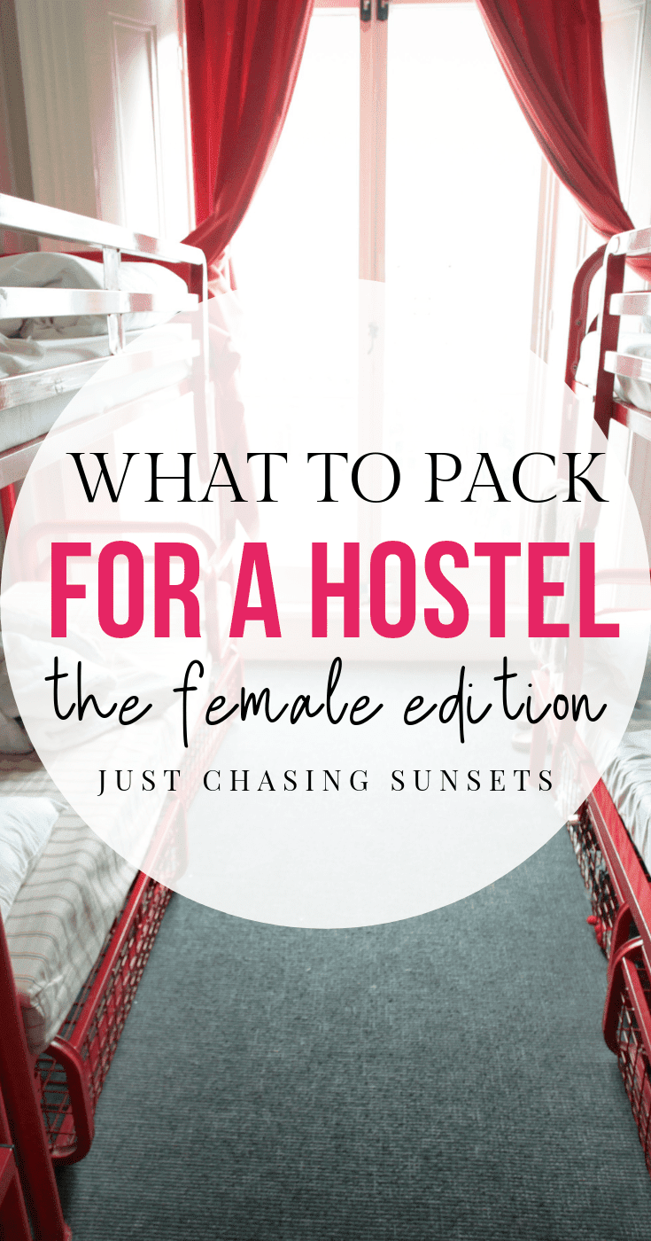 What to pack for a hostel - the female edition!