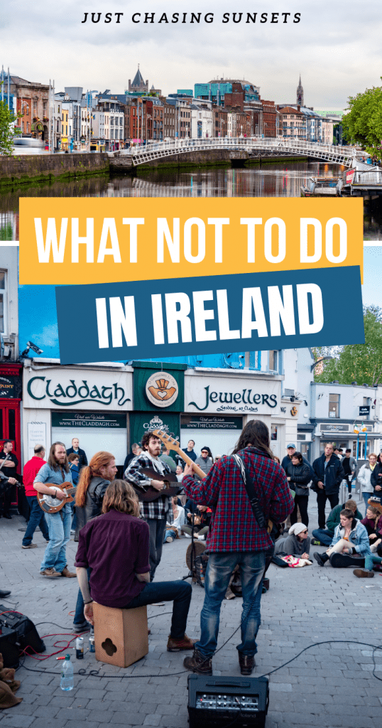 What not to do in Ireland