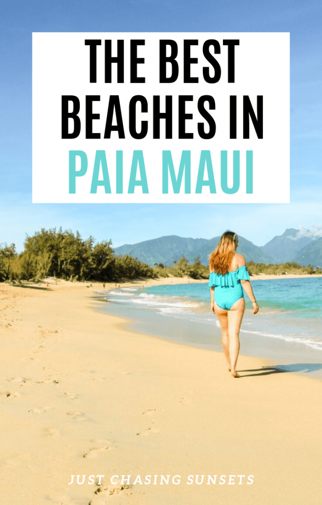 The best beaches in Paia Maui