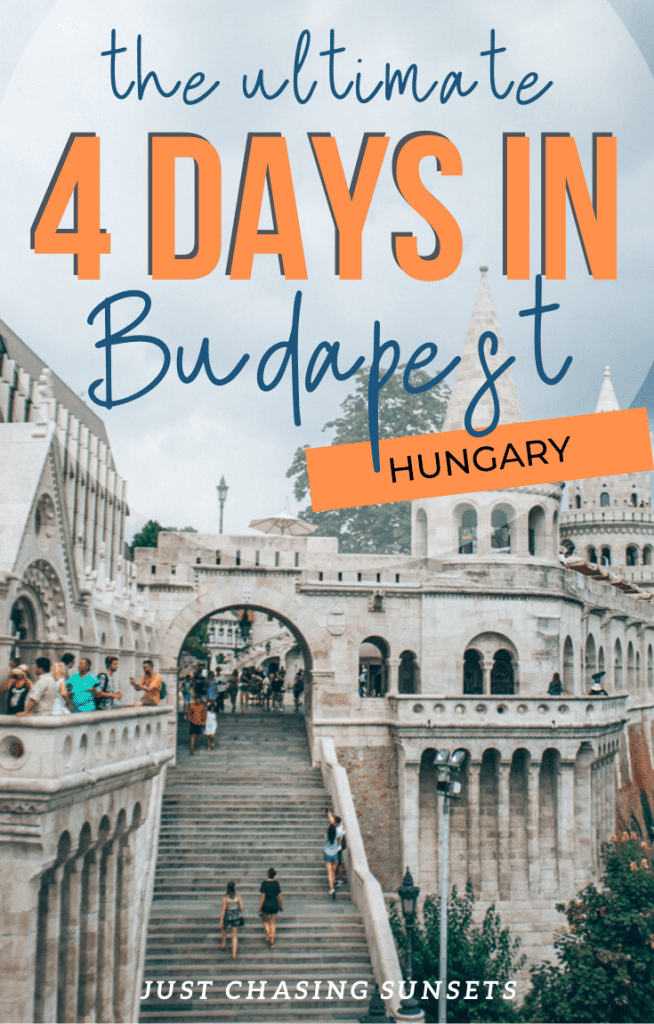 4 days in Budapest Hungary