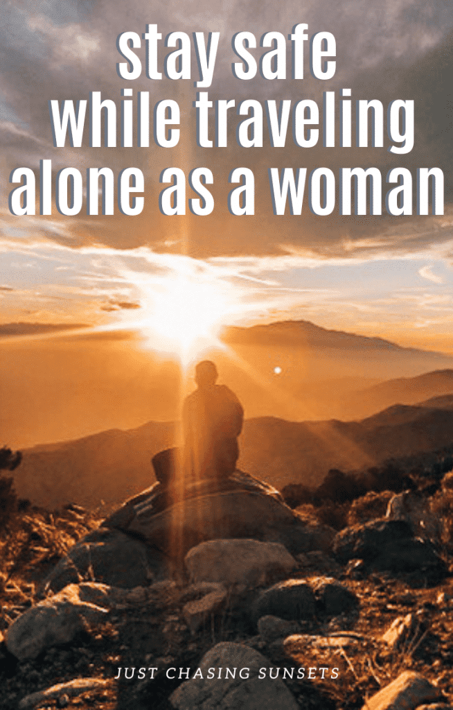 Stay safe while traveling alone as a woman
