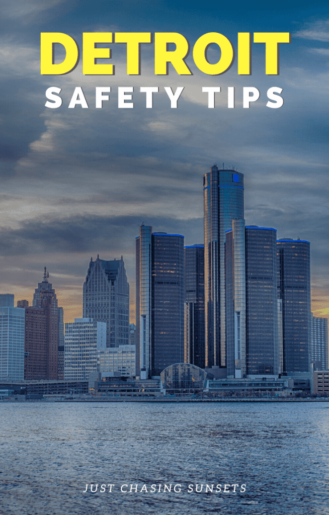 Detroit Safety Tips
