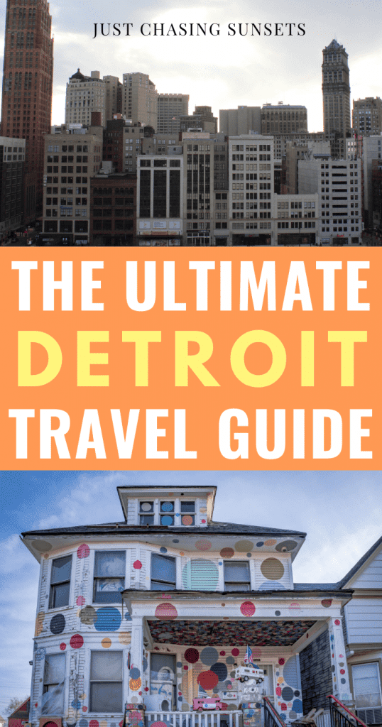 The ultimate Detroit travel guide