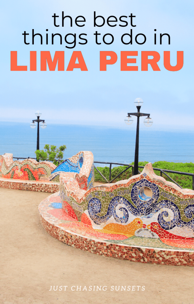 the best things to do in Lima Peru