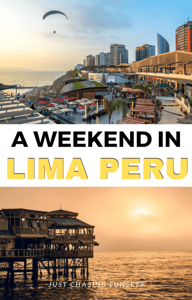 a weekend in Lima Peru