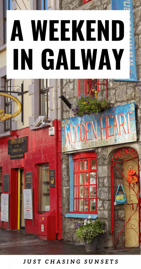 A weekend in Galway