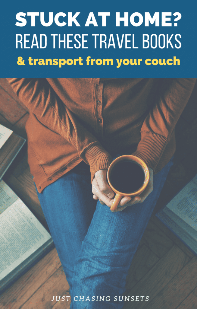 Read these travel books to transport from your couch.