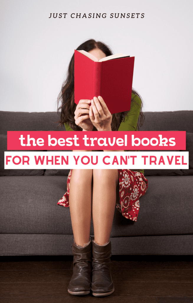 The best travel books for when you can't travel
