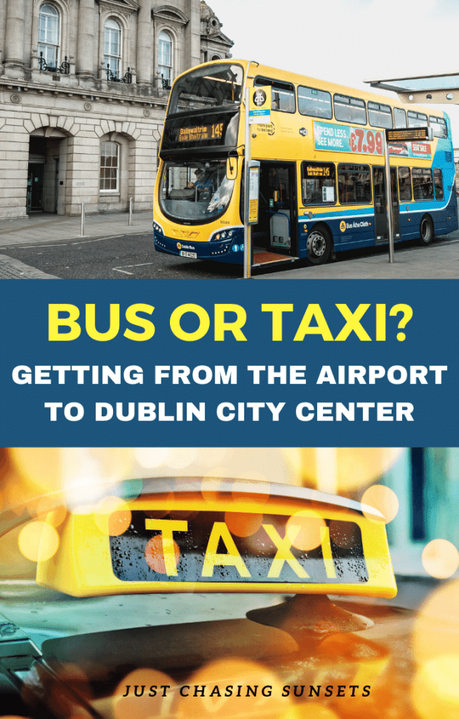 Bus or taxi getting from the airport to Dublin city center