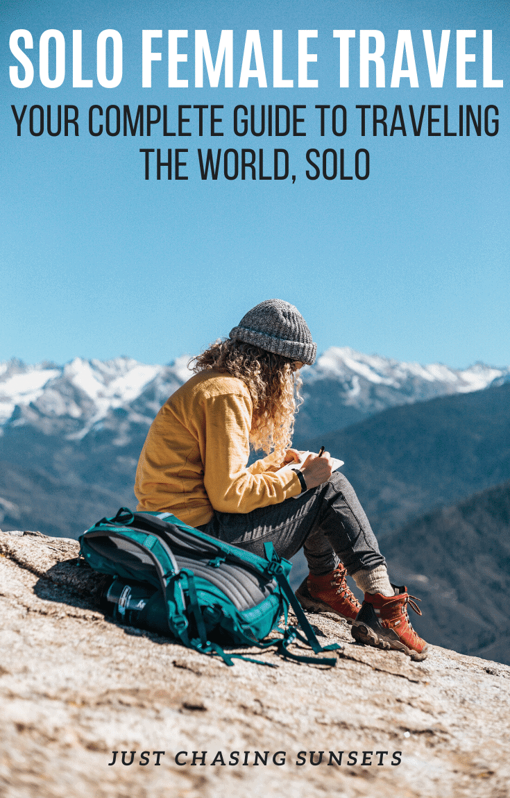 Your complete guide to traveling the world, solo