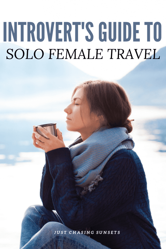 Introvert's guide to solo female travel