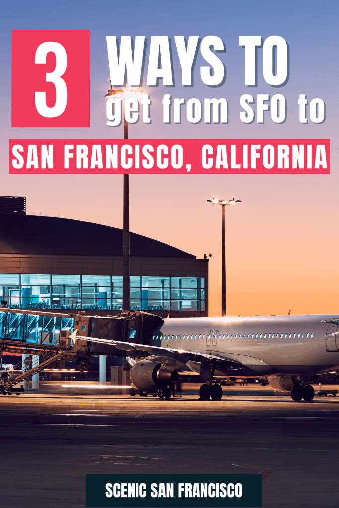 3 ways to get from SFO to San Francisco