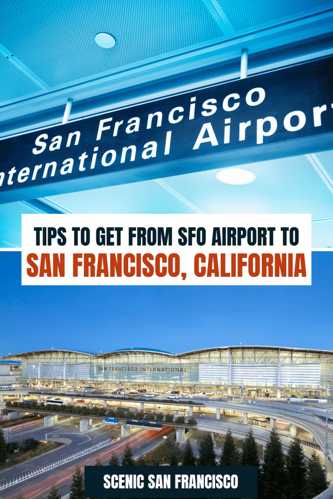Tips to get from SFO airport to San Francisco, cA